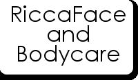 RiccaFace and Bodycare
